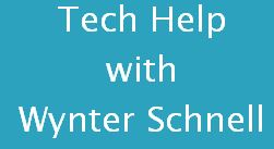 Tech Help with Wynter Schnell